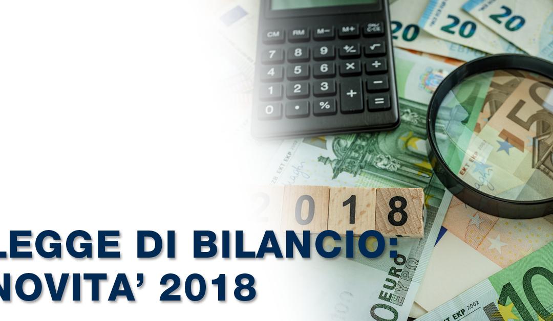 LEGGE DI BILANCIO, NOVITA' 2018